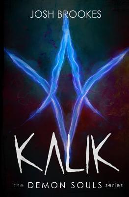 Kalik: The Demon Souls Series Cover Image