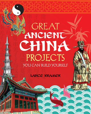 Cover Image for Great Ancient China Projects You Can Build Yourself