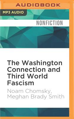 The Washington Connection and Third World Fascism: The Political Economy of Human Rights - Volume I Cover Image