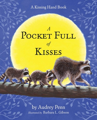 Cover for A Pocket Full of Kisses (The Kissing Hand Series)