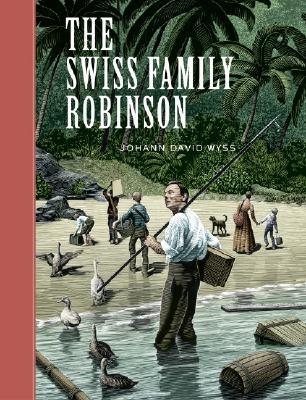Cover art: The Swiss Family Robinson by Johann David Wyss