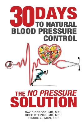 Thirty Days to Natural Blood Pressure Control: The No Pressure Solution Cover Image