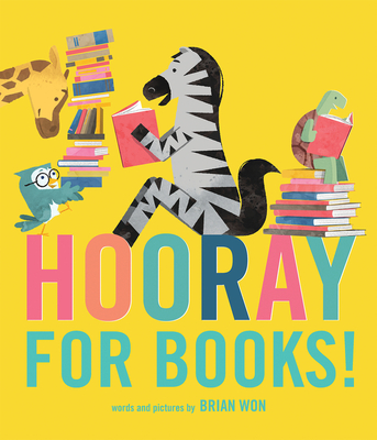 Hooray for Books! by Brian Won