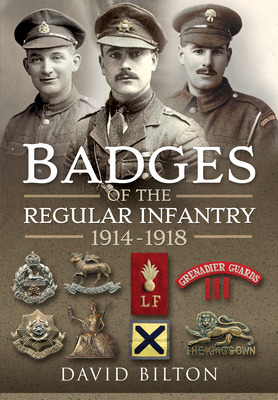 Badges of the Regular Infantry, 1914-1918 Cover Image