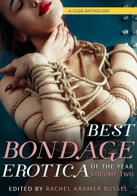 Best Bondage Erotica of the Year: Volume 2 (Best Bondage Erotica Series #2) Cover Image