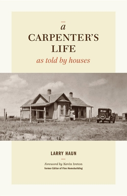 A Carpenter's Life as Told by Houses Cover Image