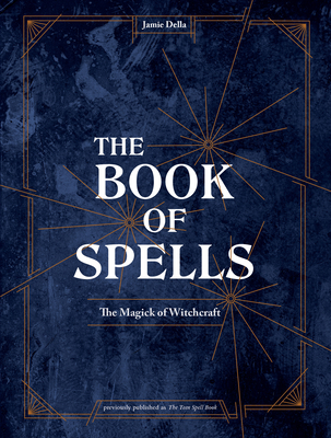 The Book of Spells: The Magick of Witchcraft Cover Image