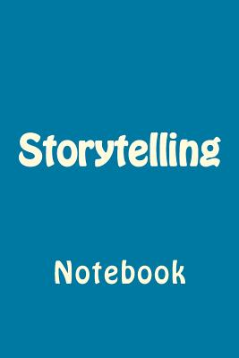 Storytelling: Notebook Cover Image