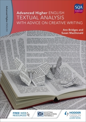 Advanced Higher English: Textual Analysis (with Advice on Creative Writing) Cover Image