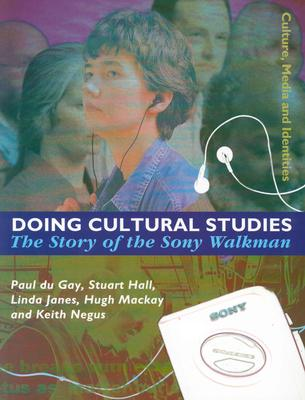 Doing Cultural Studies: The Story of the Sony Walkman Cover Image