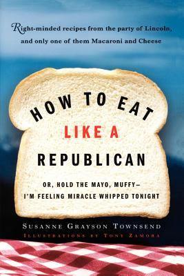 How to Eat Like a Republican Cover