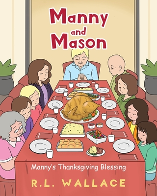 Manny and Mason: Manny's Thanksgiving Blessing Cover Image