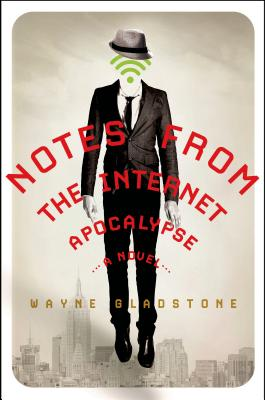 Notes from the Internet Apocalypse Cover