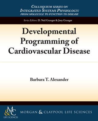 Developmental Programming of Cardiovascular Disease Cover Image