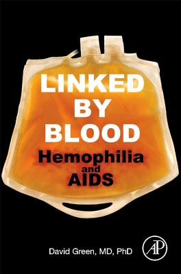 Linked by Blood: Hemophilia and AIDS Cover Image