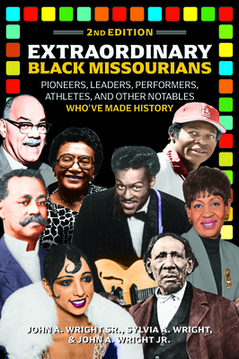 Extraordinary Black Missourians, 2nd Edition Cover Image