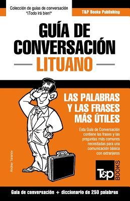 Guía de Conversación Español-Lituano y mini diccionario de 250 palabras Cover Image