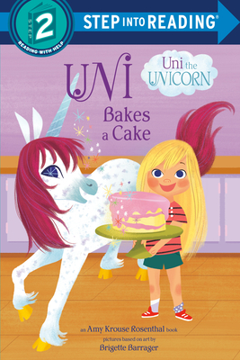 Uni Bakes a Cake (Uni the Unicorn) (Step into Reading) Cover Image