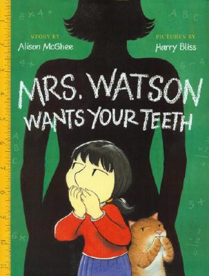 Cover for Mrs. Watson Wants Your Teeth with CD