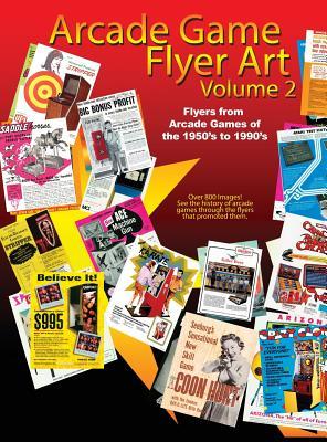 Arcade Game Flyer Art Volume 2 Cover Image