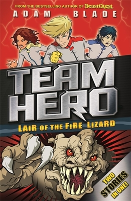 Team Hero: Lair of the Fire Lizard: Special Bumper Book 1 Cover Image