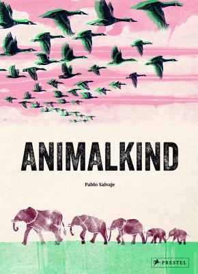 Animalkind by Pablo Salvaje
