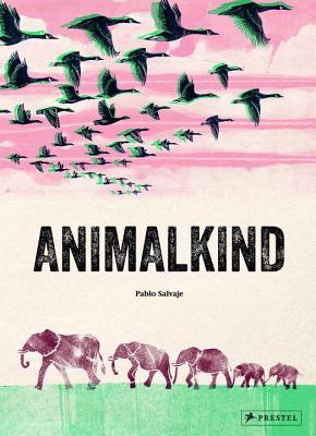 Animalkind by Pablo Salvaje