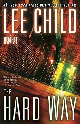 The Hard Way: A Jack Reacher Novel Cover Image