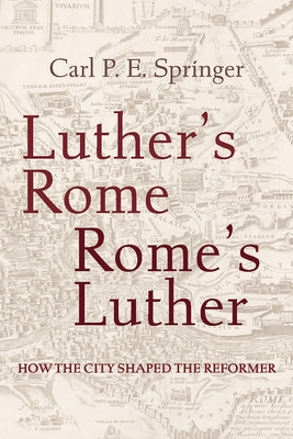 Cover for Luther's Rome, Rome's Luther