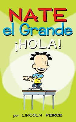 Nate el Grande: ¡Hola! (Big Nate #10) Cover Image