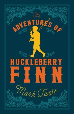 The Adventures of Huckleberry Finn (Evergreens) Cover Image
