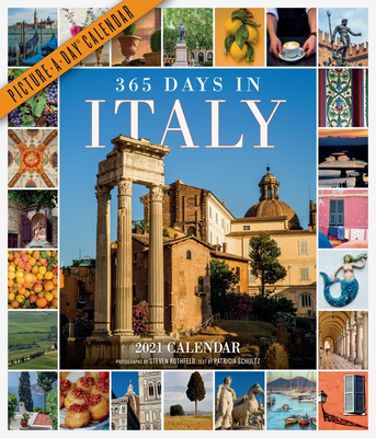 365 Days in Italy Picture-A-Day Wall Calendar 2021 Cover Image