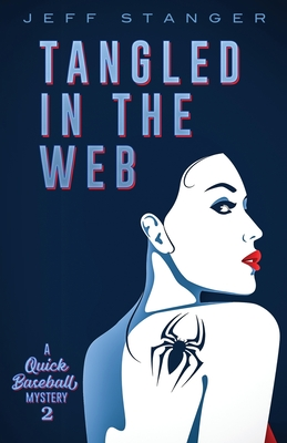 Cover for Tangled In The Web