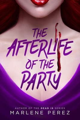 The Afterlife of the Party Cover Image