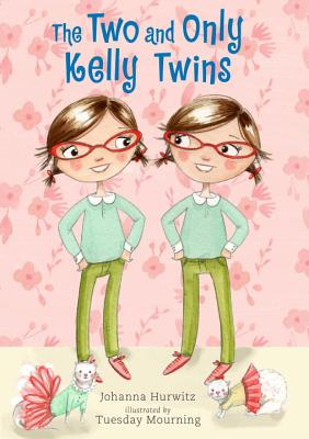 Cover for The Two and Only Kelly Twins