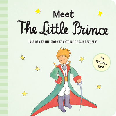 Meet the Little Prince (padded board book) Cover Image