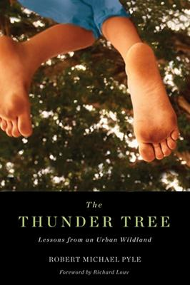 The Thunder Tree: Lessons from an Urban Wildland Cover Image