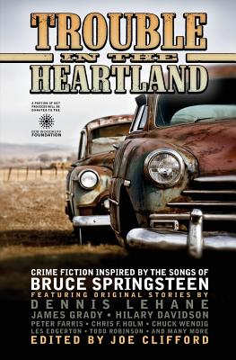 Trouble in the Heartland: Crime Fiction Based on the Songs of Bruce Springsteen Cover Image