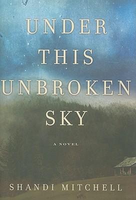 Under This Unbroken Sky Cover