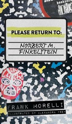 Please Return to: Norbert M. Finkelstein Cover Image