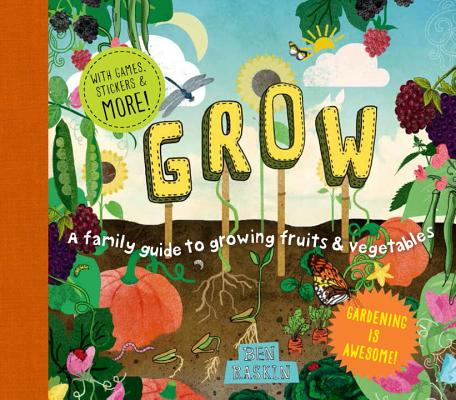 Grow: A Family Guide to Growing Fruits and Vegetables (Discover Together Guides) Cover Image