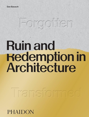 Ruin and Redemption in Architecture Cover Image
