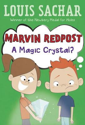 Marvin Redpost #8: A Magic Crystal? Cover Image