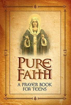 Pure Faith: A Prayer Book for Teens Cover Image