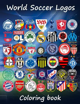 World Soccer Logos: World football team badges of the best clubs in the world, this coloring book is different as in the colored badges ar Cover Image