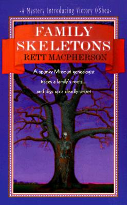 Family Skeletons: A Spunky Missouri Genealogist Traces A Family's Roots...And Digs Up A Deadly Secret Cover Image