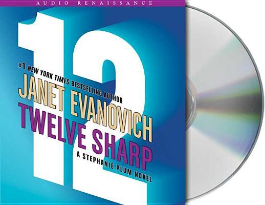 Twelve Sharp (Stephanie Plum Novels #12) Cover Image