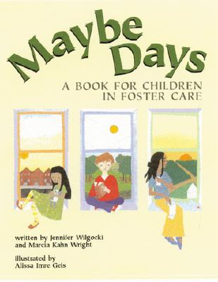 Maybe Days: A Book for Children in Foster Care Cover Image