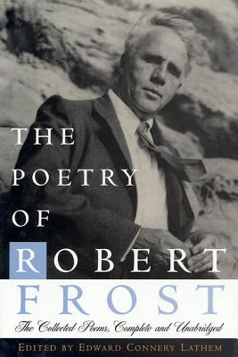 The Poetry of Robert Frost Cover