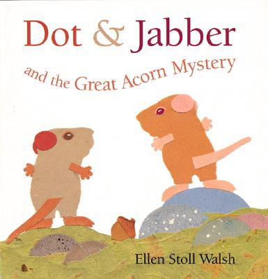 Dot & Jabber and the Great Acorn Mystery Cover